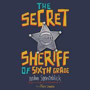 Secret Sheriff of Sixth Grade, The