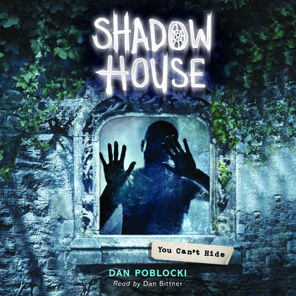 Shadow House #2: You Can't Hide