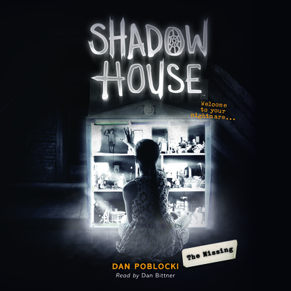 Shadow House #4: The Missing