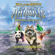 Spirit Animals: Fall of the Beasts, Book #1: Immortal Guardians