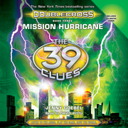 39 Clues, The: Doublecross, Book 3: Mission Hurricane