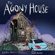 Agony House, The