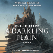 Darkling Plain, A: Book 4 of Mortal Engines