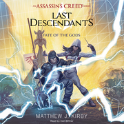 Fate of the Gods (Last Descendants: An Assassin's Creed Novel Series, Book 3)
