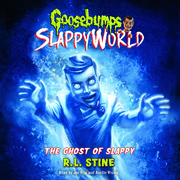Goosebumps SlappyWorld #6: The Ghost of Slappy