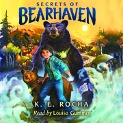 Secrets of Bearhaven, Book #1