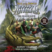 Spirit Animals: Fall of the Beasts, Book #8: The Dragon's Eye