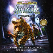 Spirit Animals: Fall of the Beasts, Book #7: Stormspeaker
