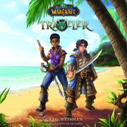 World of Warcraft: Traveler, Novel #1