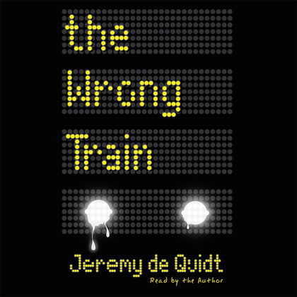 Wrong Train, The