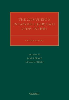 The 2003 UNESCO Intangible Heritage Convention