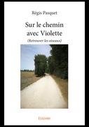 Sur le chemin avec Violette