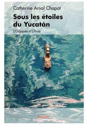 Sous les étoiles du Yucatán