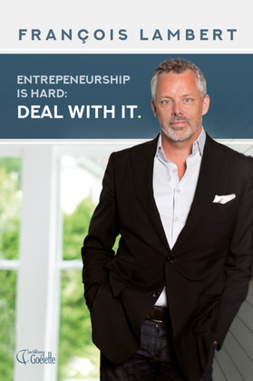 Entrepreneurship is hard. Deal with it.