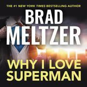 Why I Love Superman