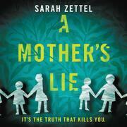 A Mother's Lie