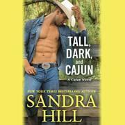 Tall, Dark, and Cajun