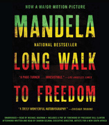 Long Walk to Freedom: The Autobiography of Nelson Mandela