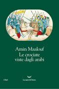 Le crociate viste dagli arabi