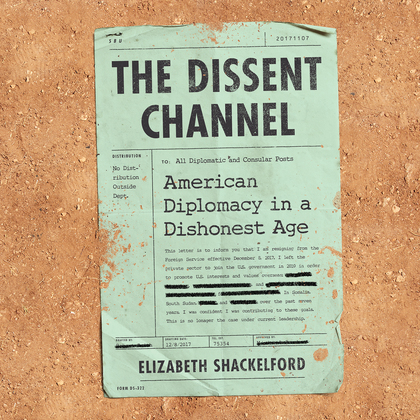 The Dissent Channel