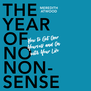 The Year of No Nonsense