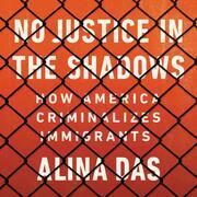 No Justice in the Shadows