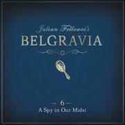 Julian Fellowes's Belgravia Episode 6