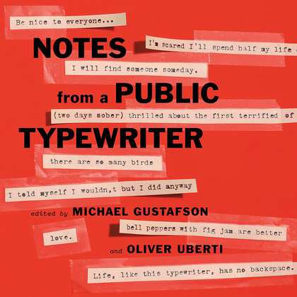 Notes from a Public Typewriter