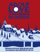 About Love: Three Stories by Anton Chekhov