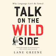 Talk on the Wild Side
