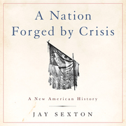 A Nation Forged by Crisis