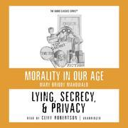 Lying, Secrecy, and Privacy