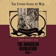 The American Revolution, Part 1
