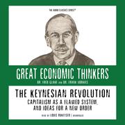 The Keynesian Revolution