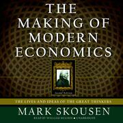 The Making of Modern Economics, Second Edition