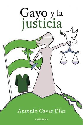 Gayo y la justicia