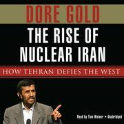 The Rise of Nuclear Iran