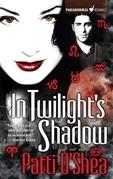 In Twilight's Shadow