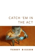 Catch 'Em in the Act