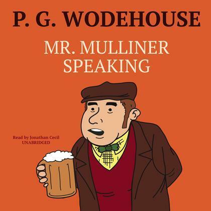 Mr. Mulliner Speaking