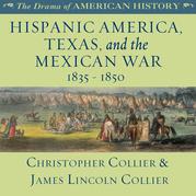 Hispanic America, Texas, and the Mexican War