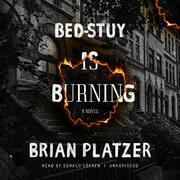 Bed-Stuy Is Burning