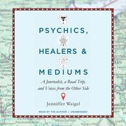 Psychics, Healers, and Mediums