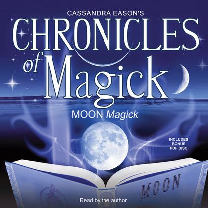Chronicles of Magick: Moon Magick