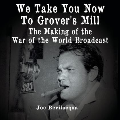 We Take You Now to Grover's Mill