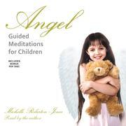 Angel Guided Meditations for Children