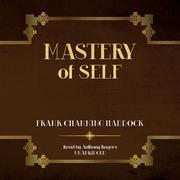 Mastery of Self