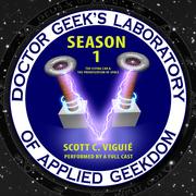 Doctor Geek's Laboratory, Season 1