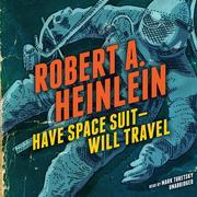 Have Space Suit--Will Travel