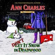 Don't Let it Snow in Deadwood
